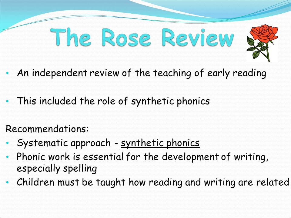 An independent review of the teaching of early reading