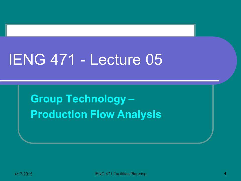 IENG 471 Facilities Planning