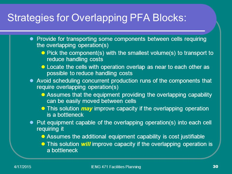 Strategies for Overlapping PFA Blocks: