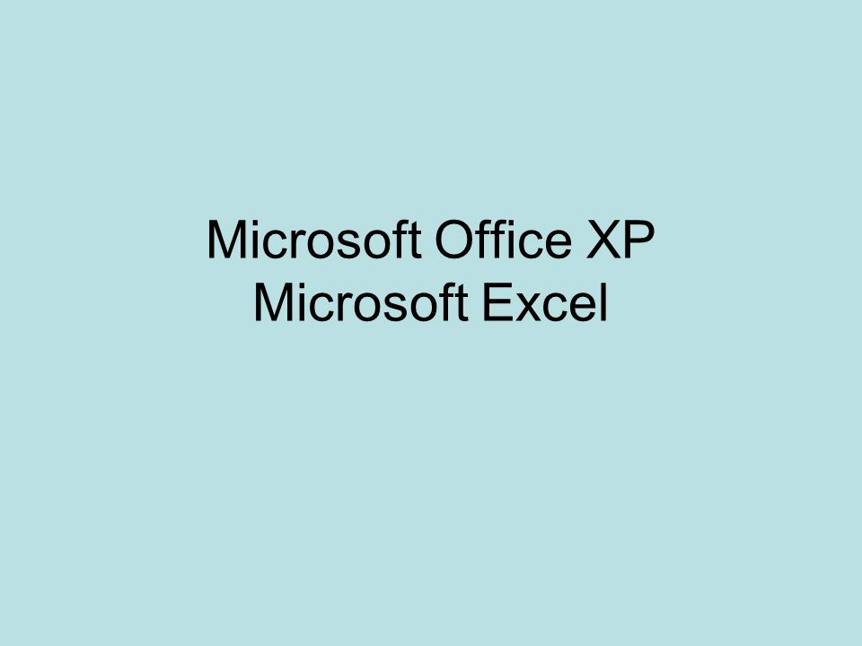 Microsoft Office XP Microsoft Excel
