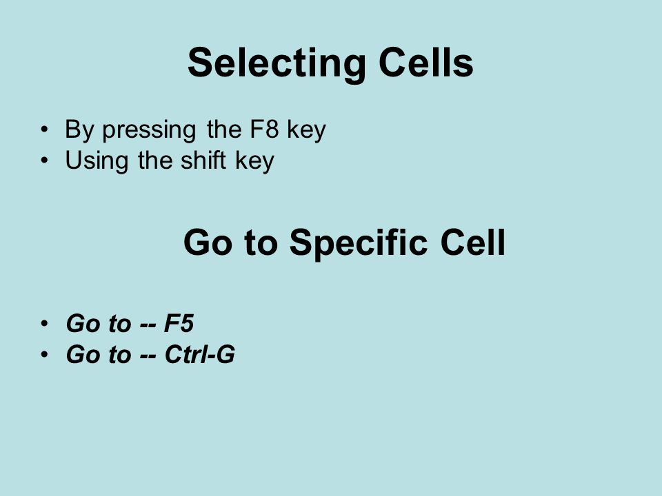 Selecting Cells Go to Specific Cell By pressing the F8 key
