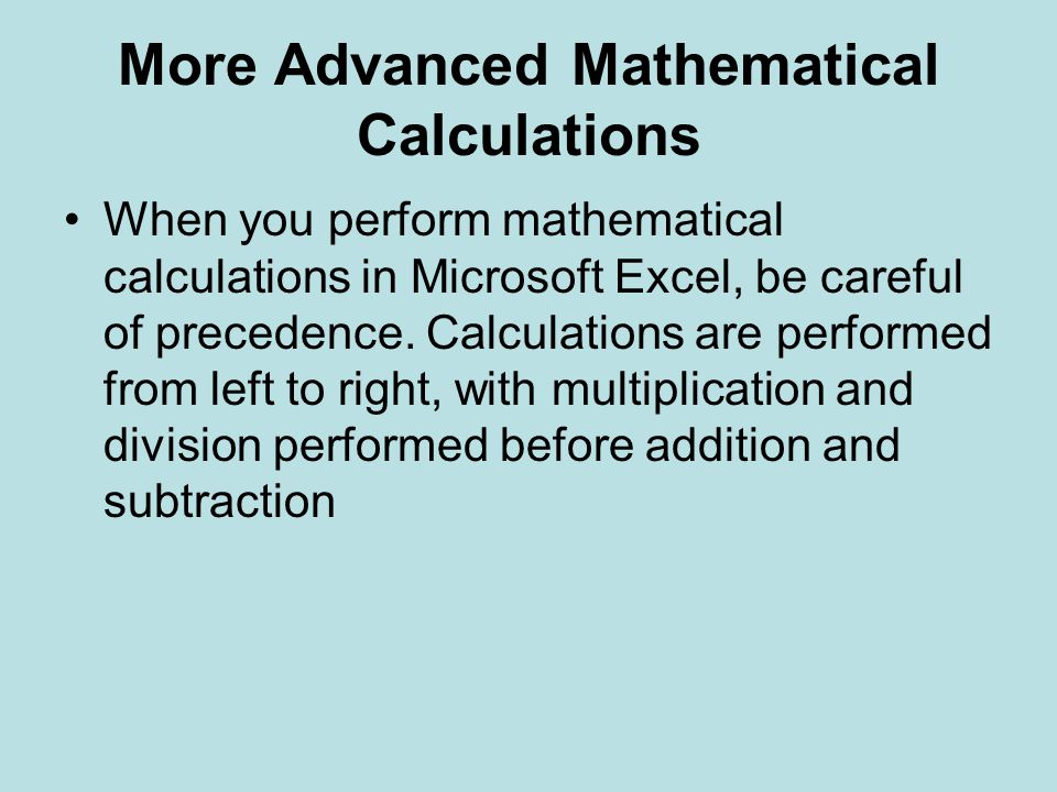 More Advanced Mathematical Calculations