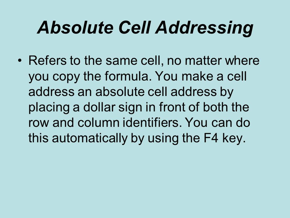 Absolute Cell Addressing