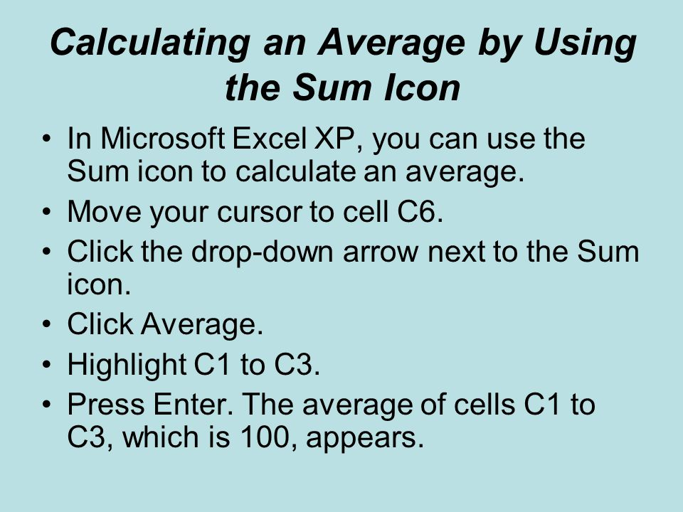 Calculating an Average by Using the Sum Icon