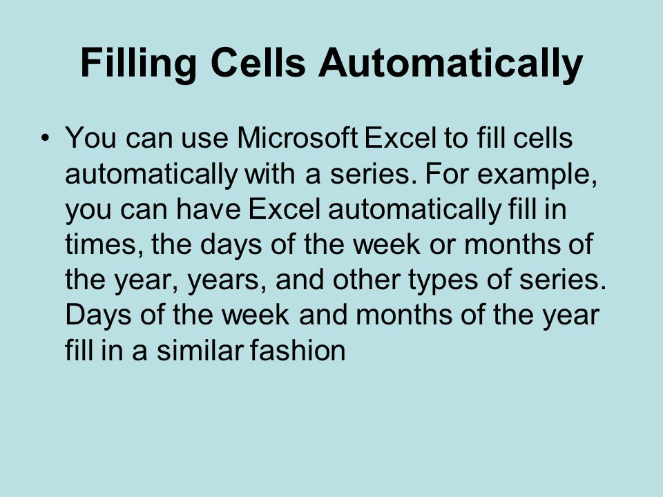 Filling Cells Automatically