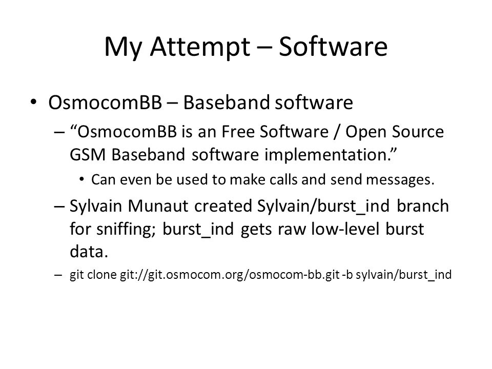 My Attempt – Software OsmocomBB – Baseband software