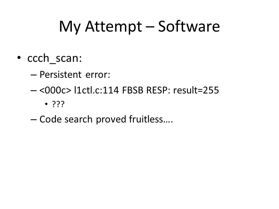 My Attempt – Software ccch_scan: Persistent error:
