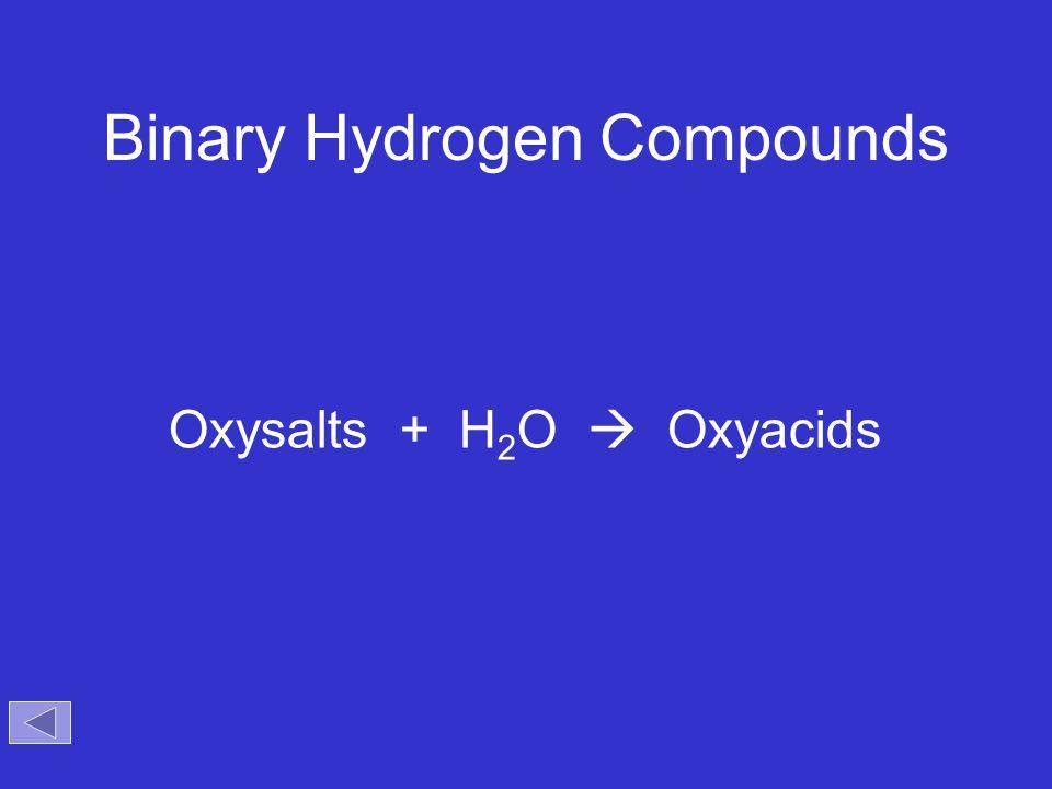 Binary Hydrogen Compounds