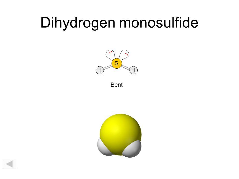 Dihydrogen monosulfide