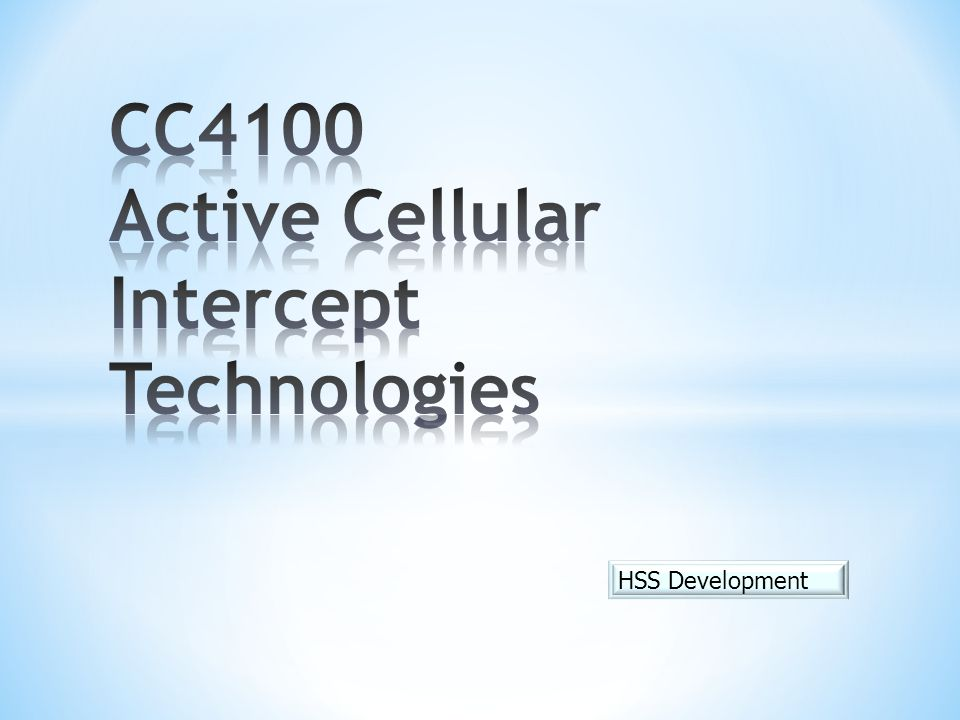CC4100 Active Cellular Intercept Technologies