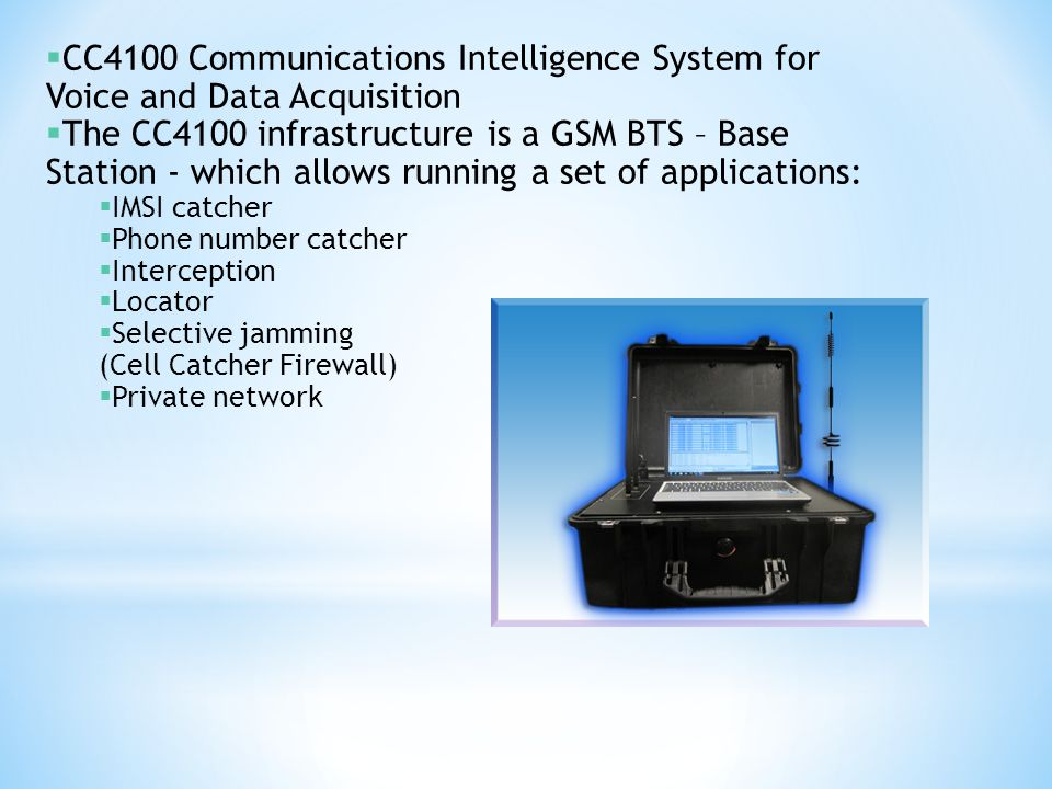 CC4100 Communications Intelligence System for Voice and Data Acquisition