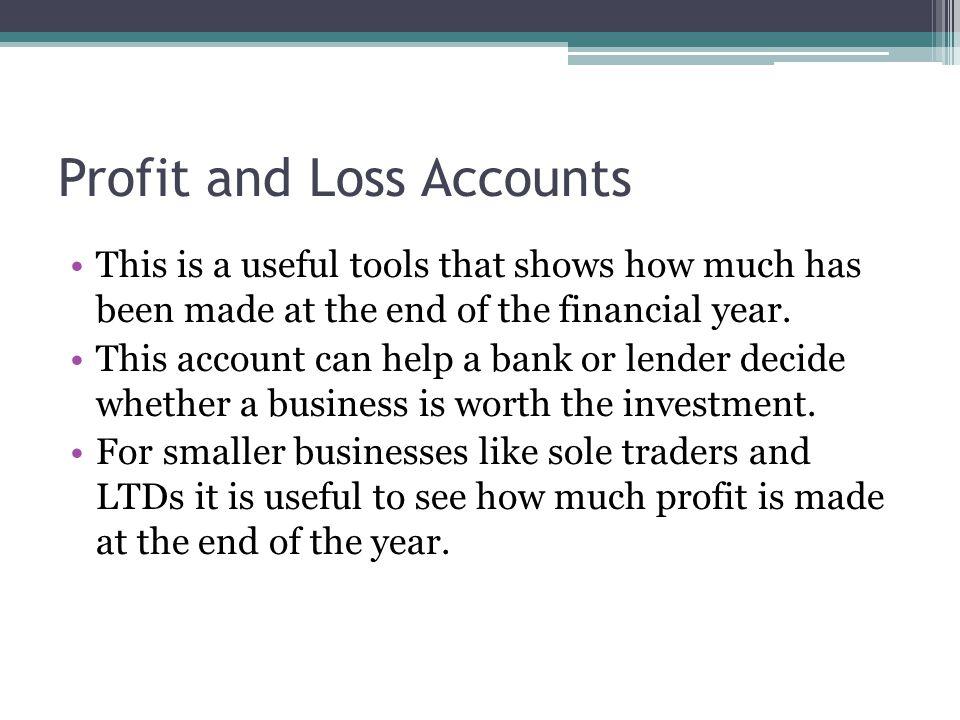 Profit and Loss Accounts