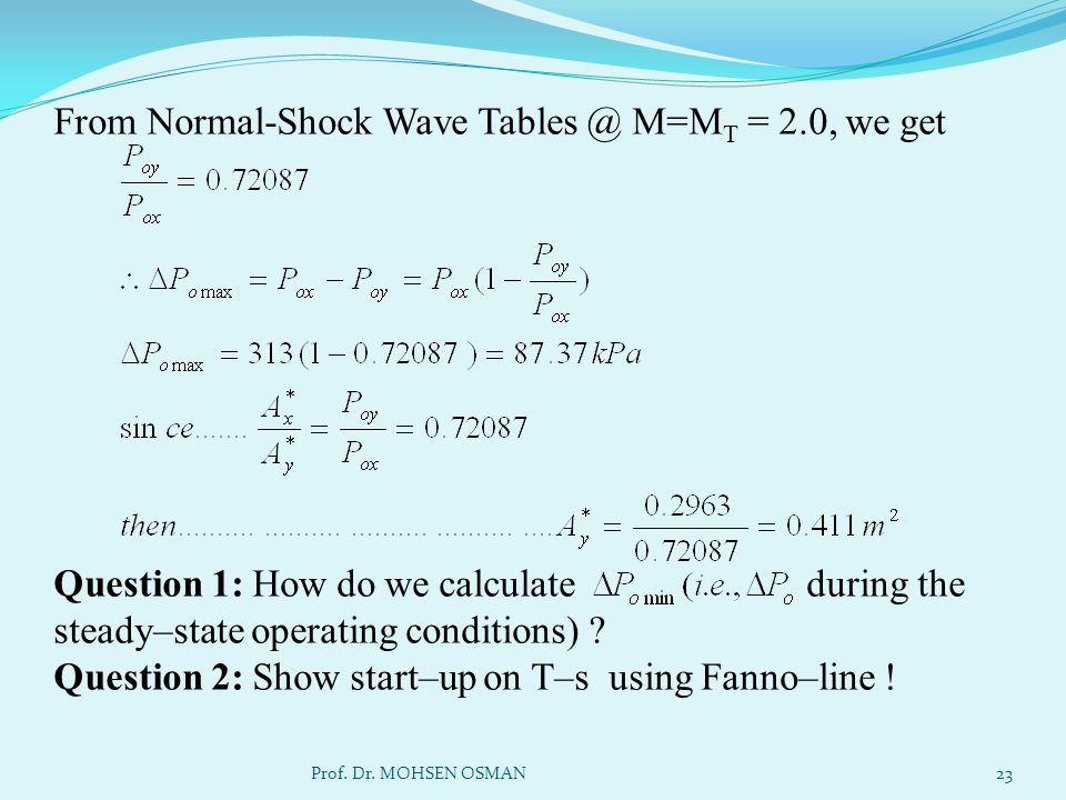 From Normal-Shock Wave Tables @ M=MT = 2