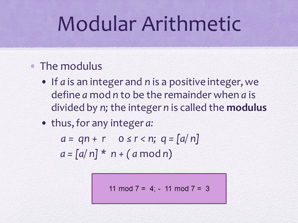 Modular Arithmetic The modulus