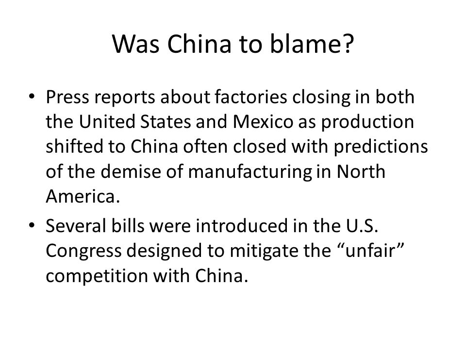 Was China to blame