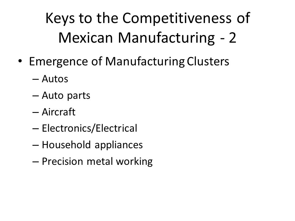 Keys to the Competitiveness of Mexican Manufacturing - 2