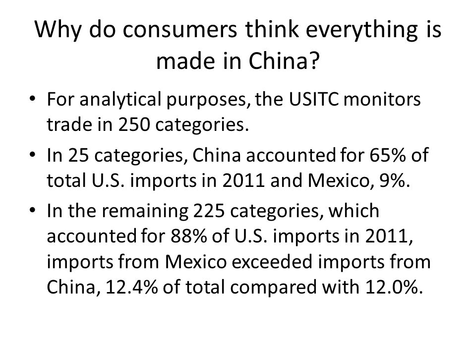 Why do consumers think everything is made in China