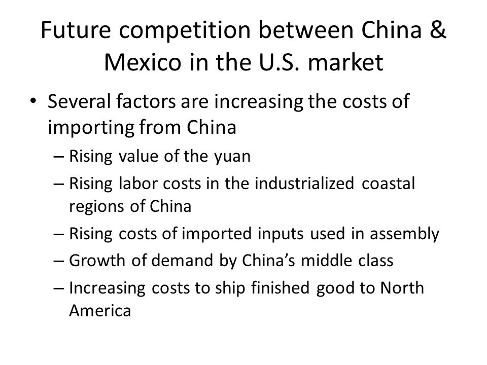 Future competition between China & Mexico in the U.S. market