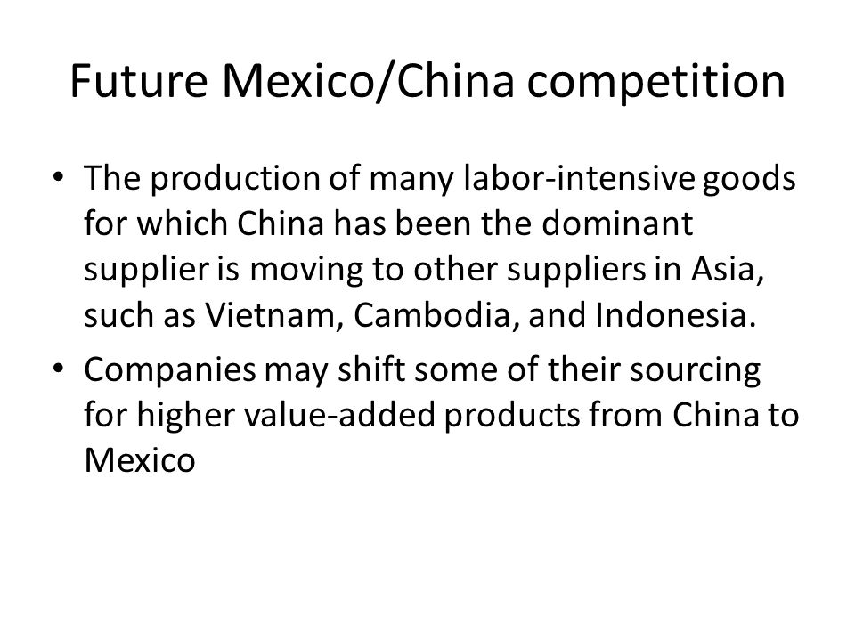 Future Mexico/China competition