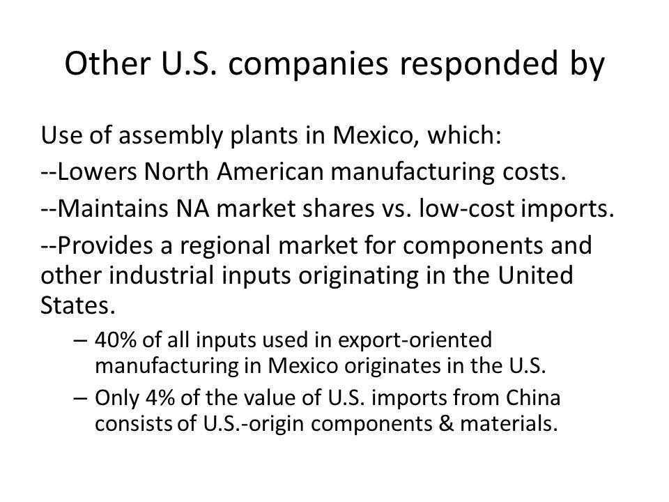 Other U.S. companies responded by