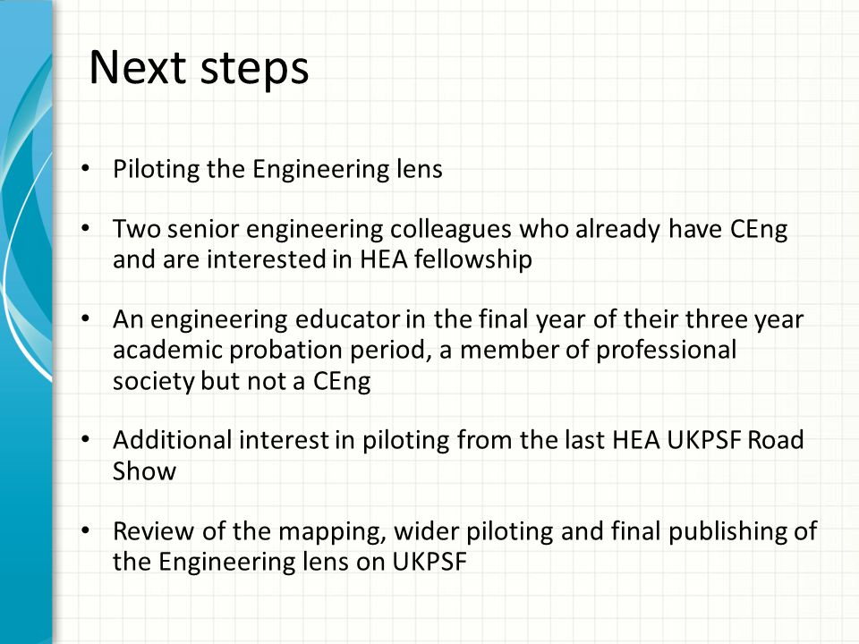 Next steps Piloting the Engineering lens