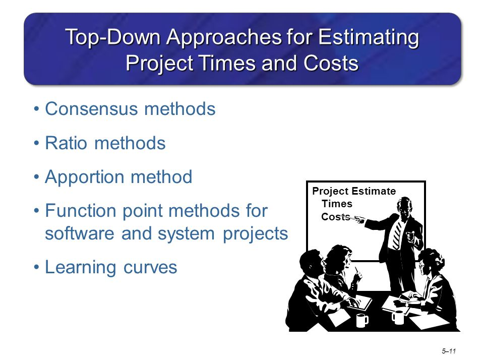 Top-Down Approaches for Estimating Project Times and Costs