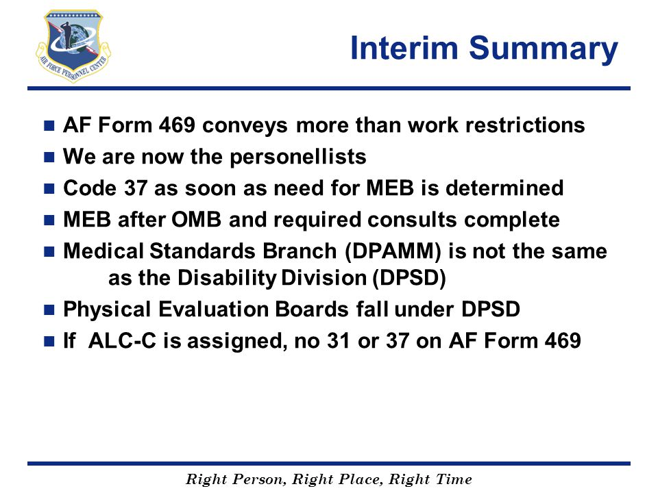 Interim Summary AF Form 469 conveys more than work restrictions