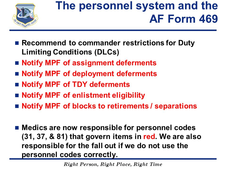 The personnel system and the AF Form 469