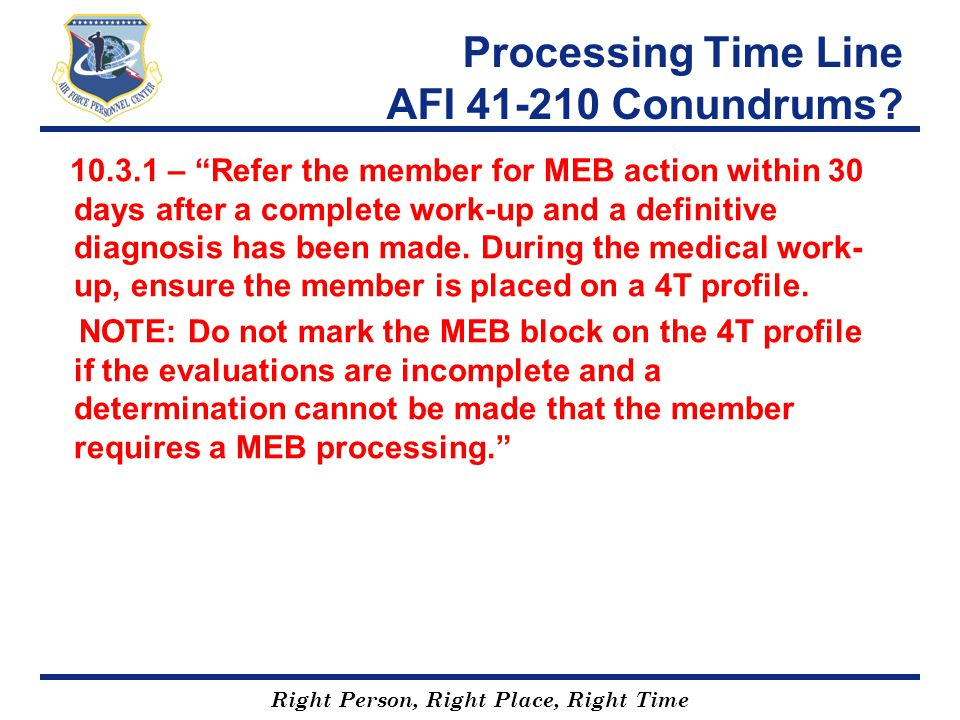 Processing Time Line AFI 41-210 Conundrums