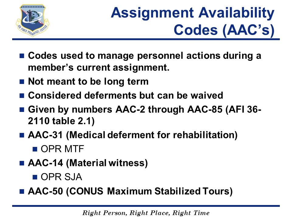 Assignment Availability Codes (AAC's)