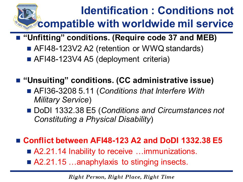 Identification : Conditions not compatible with worldwide mil service