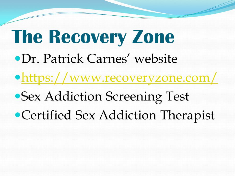 The Recovery Zone Dr. Patrick Carnes' website
