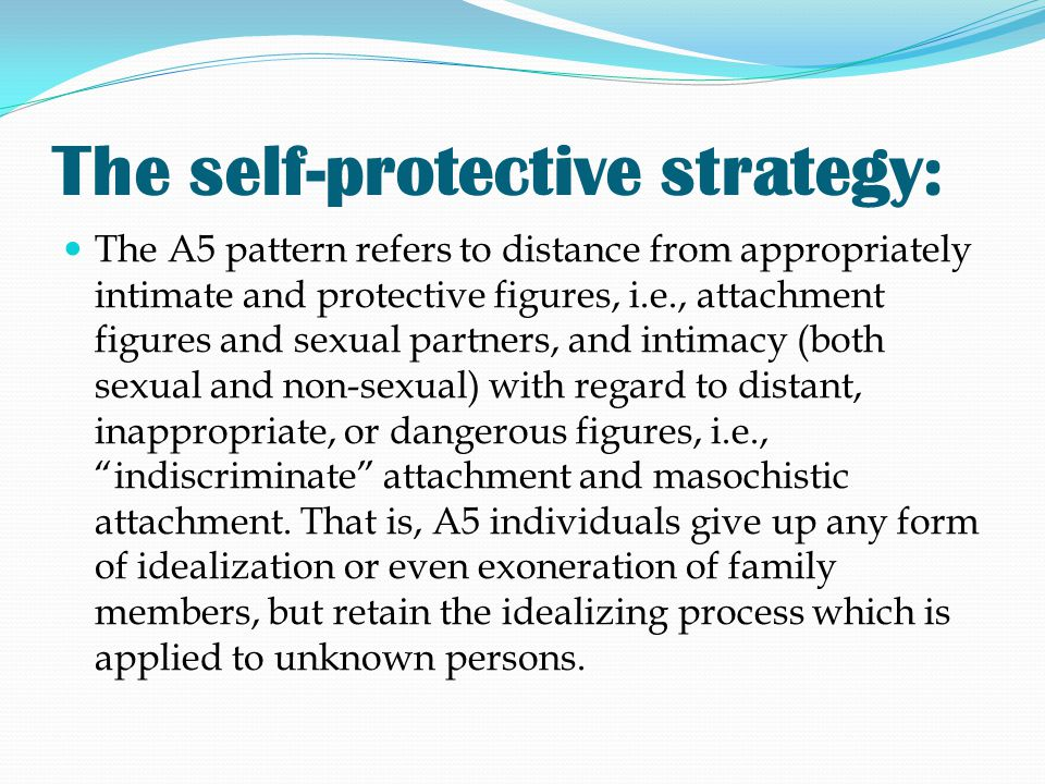 The self-protective strategy: