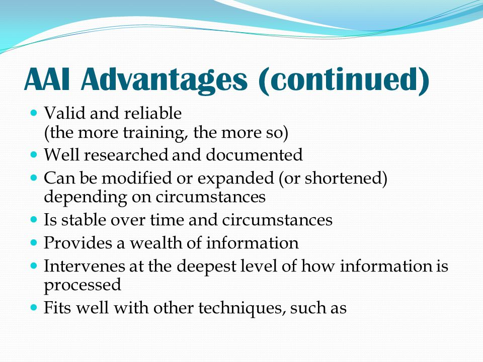 AAI Advantages (continued)