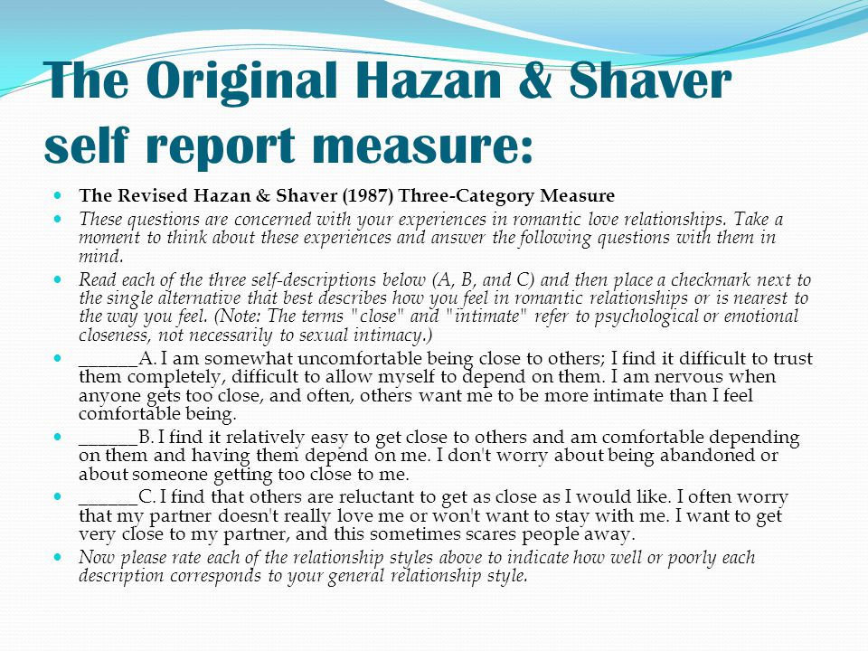 The Original Hazan & Shaver self report measure: