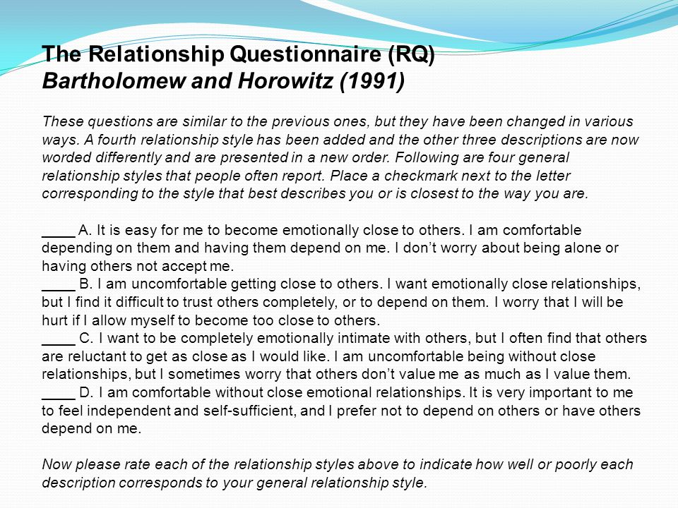 The Relationship Questionnaire (RQ) Bartholomew and Horowitz (1991)