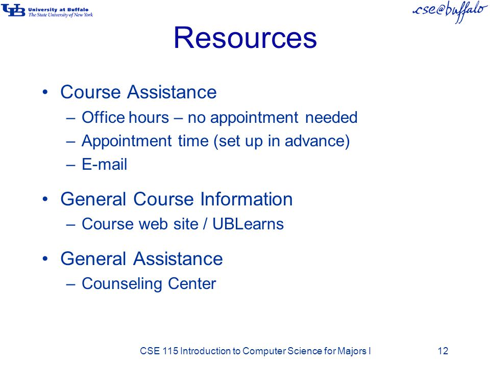 Resources Course Assistance General Course Information