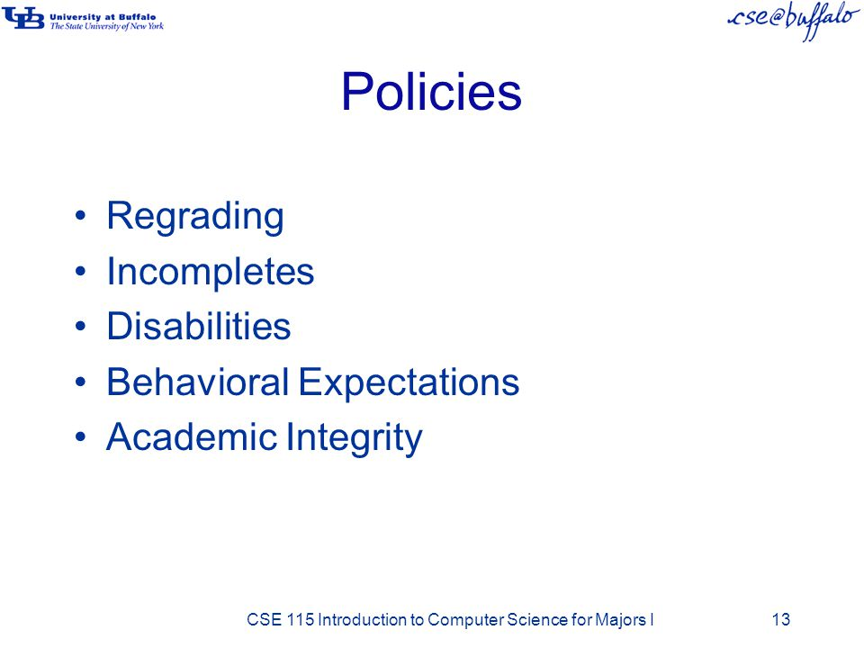 Policies Regrading Incompletes Disabilities Behavioral Expectations
