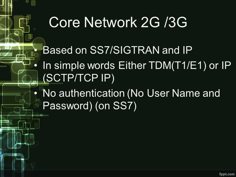 Core Network 2G /3G Based on SS7/SIGTRAN and IP