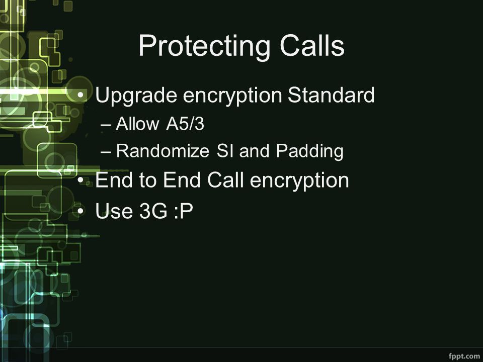 Protecting Calls Upgrade encryption Standard