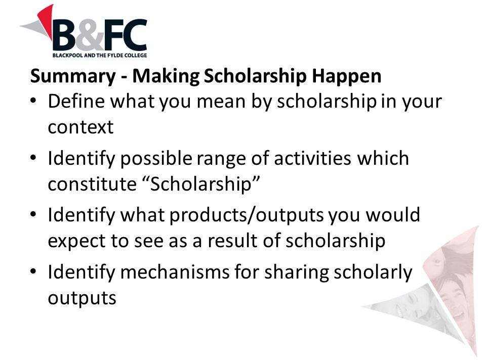 Summary - Making Scholarship Happen