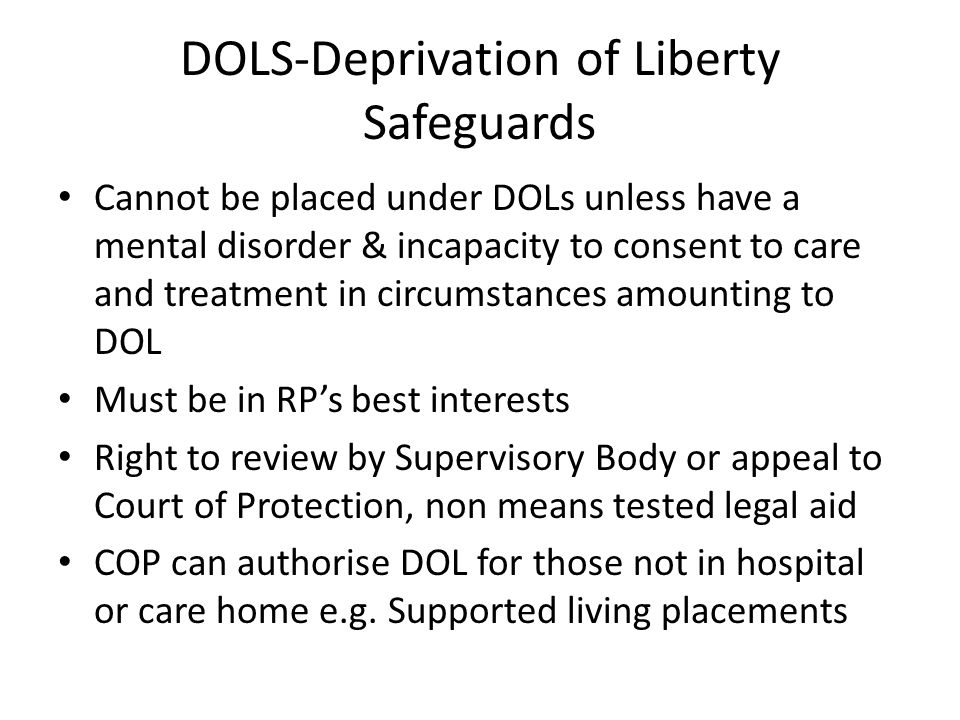 DOLS-Deprivation of Liberty Safeguards
