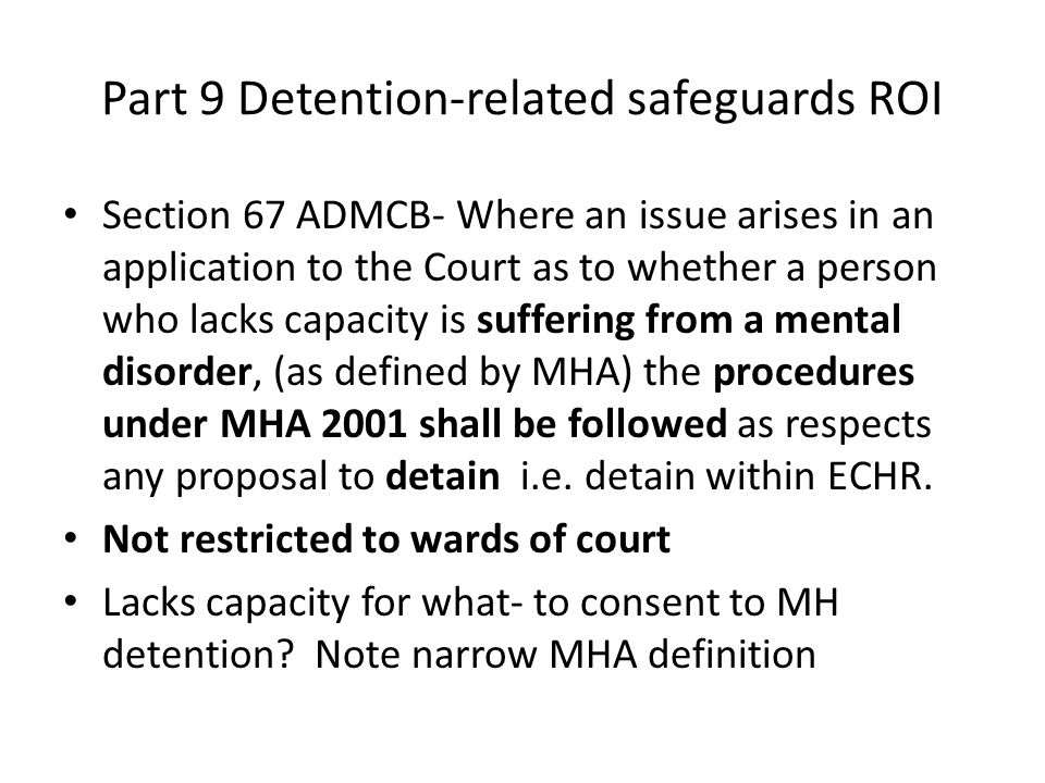 Part 9 Detention-related safeguards ROI
