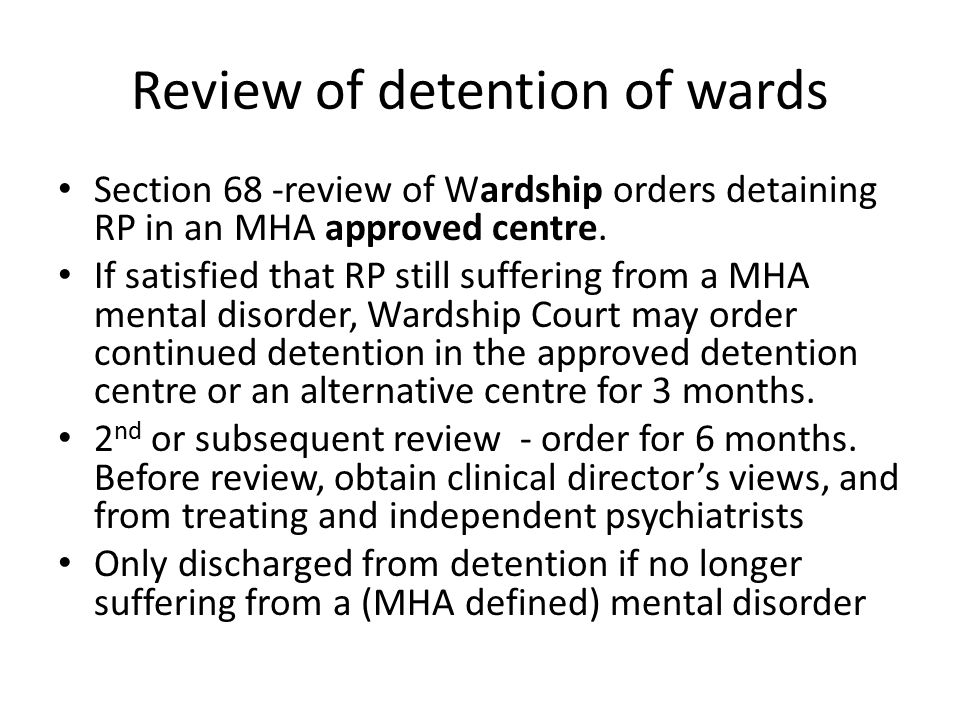 Review of detention of wards