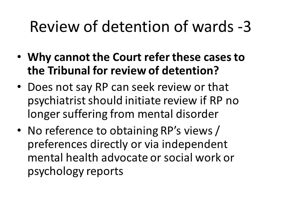Review of detention of wards -3