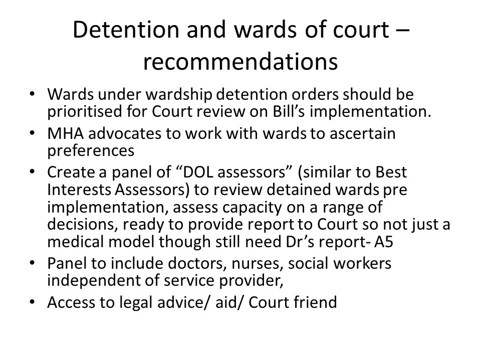 Detention and wards of court –recommendations