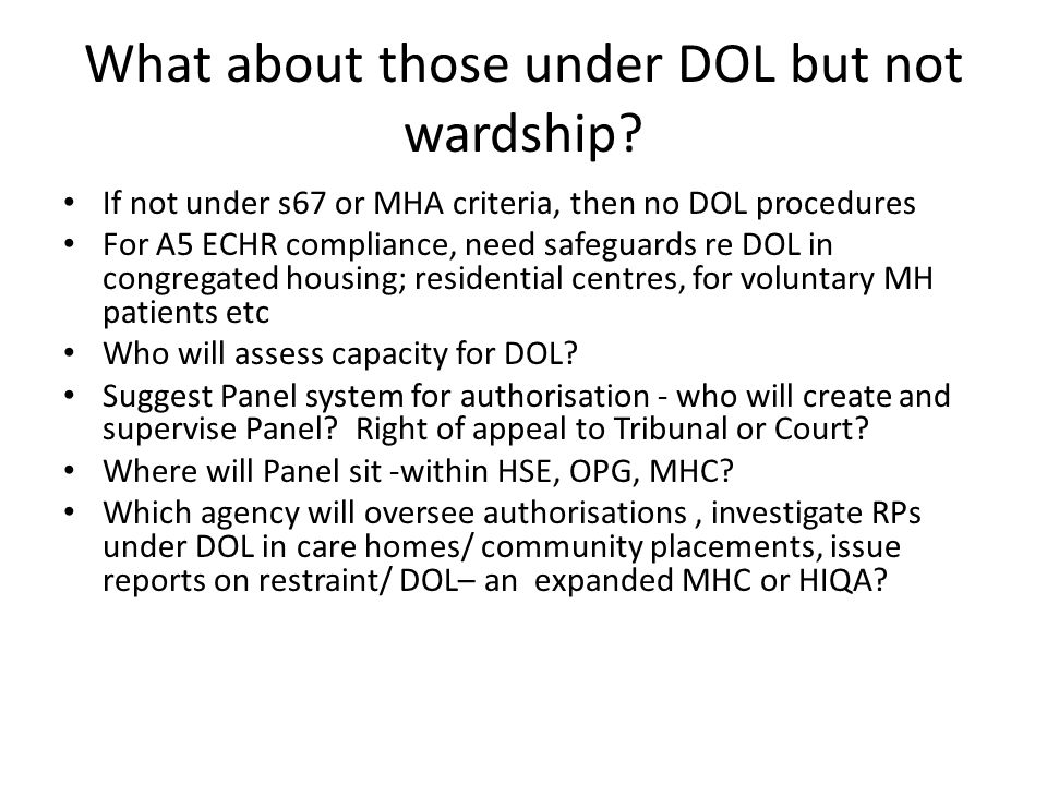 What about those under DOL but not wardship