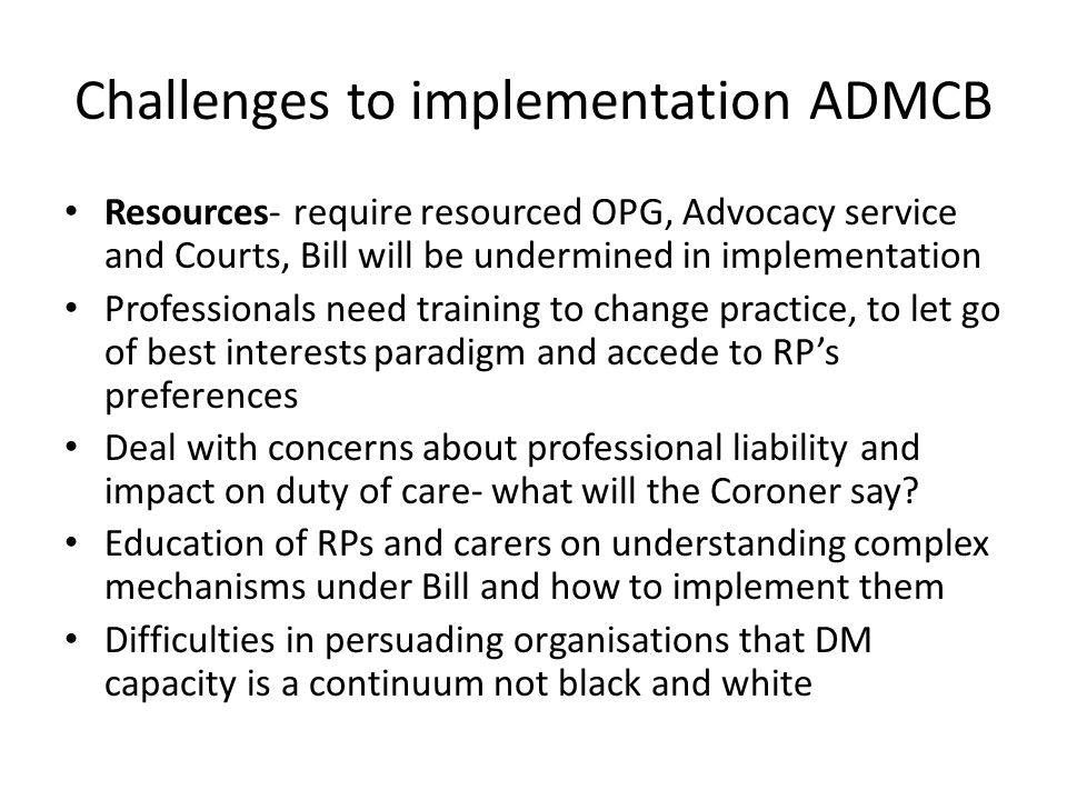 Challenges to implementation ADMCB