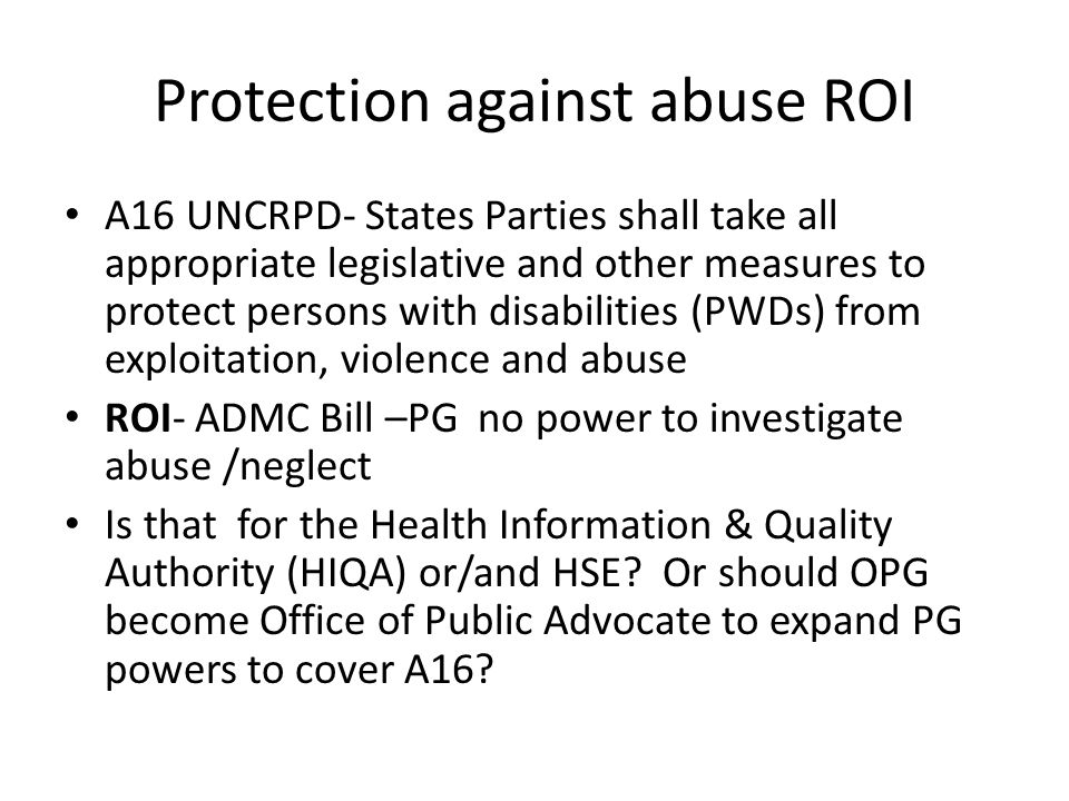 Protection against abuse ROI