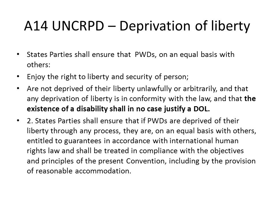 A14 UNCRPD – Deprivation of liberty